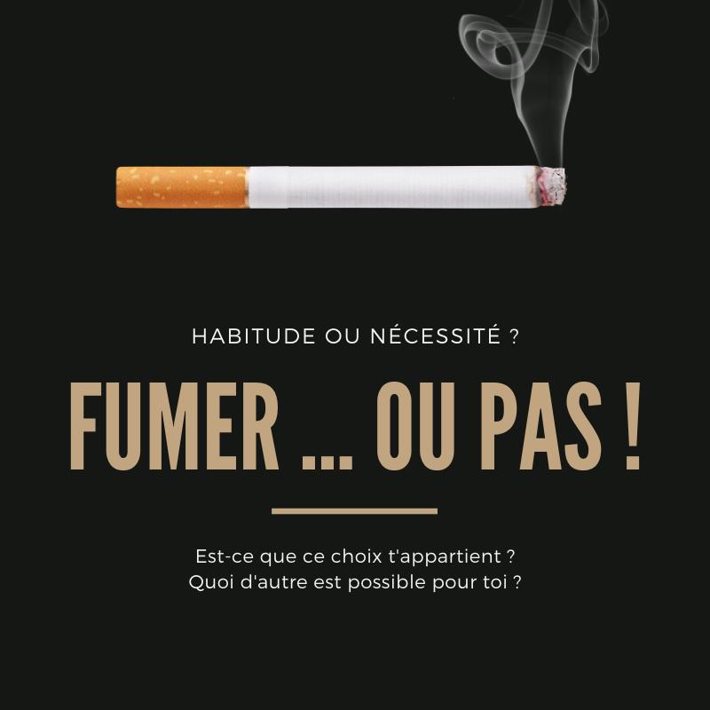 FUMER ... OU NE PAS FUMER